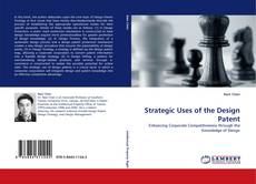 Bookcover of Strategic Uses of the Design Patent