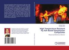 Bookcover of High Temperature Resistant Fly Ash Based Geopolymer Composites