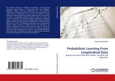 Copertina di Probabilistic Learning From Longitudinal Data