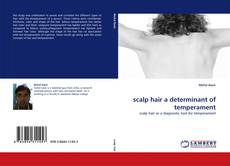 Bookcover of scalp hair a determinant of temperament