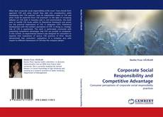 Bookcover of Corporate Social Responsibility and Competitive Advantage