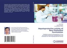 Bookcover of Hepatoprotective activity of New Polyherbal Formulation