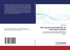 Bookcover of The visual brand identity of Yves Saint Laurent