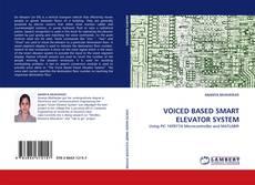Capa do livro de VOICED BASED SMART ELEVATOR SYSTEM