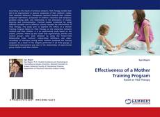 Portada del libro de Effectiveness of a Mother Training Program