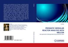 Bookcover of PRISMATIC MODULAR REACTOR ANALYSIS WITH MELCOR