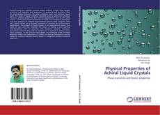 Bookcover of Physical Properties of Achiral Liquid Crystals