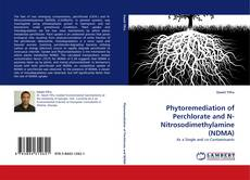 Portada del libro de Phytoremediation of Perchlorate and N-Nitrosodimethylamine (NDMA)