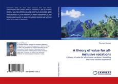 Portada del libro de A theory of value for all-inclusive vacations
