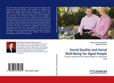 Couverture de Social Quality and Social Well-Being for Aged People