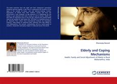 Bookcover of Elderly and Coping Mechanisms