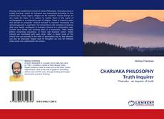 Bookcover of CHARVAKA PHILOSOPHY Truth Inquirer