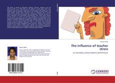 Buchcover von The influence of teacher stress
