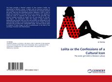 Bookcover of Lolita or the Confessions of a Cultural Icon