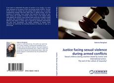 Couverture de Justice facing sexual violence during armed conflicts