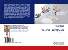 Bookcover of Vaccines - Dental Caries