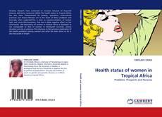 Portada del libro de Health status of women in Tropical Africa
