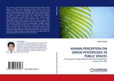 Couverture de HUMAN PERCEPTION ON GREEN PSYCHOLOGY IN PUBLIC SPACES