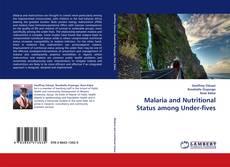 Portada del libro de Malaria and Nutritional Status among Under-fives