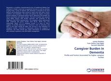 Bookcover of Caregiver Burden in Dementia