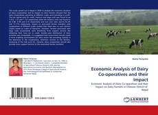 Bookcover of Economic Analysis of Dairy Co-operatives and their Impact