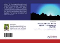 Buchcover von Religious Health Assets, Health Outcomes and HIV/AIDS