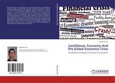Confidence, Economy And The Global Economic Crisis的封面