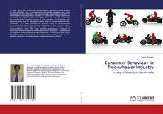 Bookcover of Consumer Behaviour In Two-wheeler Industry