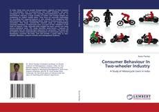 Consumer Behaviour In Two-wheeler Industry的封面