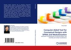 Bookcover of Computer-Aided Tool for Conceptual Designs with DFMA and Modularization