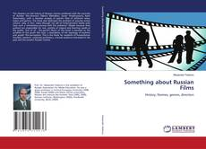 Couverture de Something about Russian Films