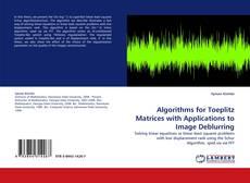 Capa do livro de Algorithms for Toeplitz Matrices with Applications to Image Deblurring