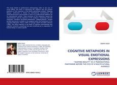 Copertina di COGNITIVE METAPHORS IN VISUAL EMOTIONAL EXPRESSIONS