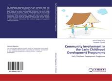 Portada del libro de Community involvement in the Early Childhood Development   Programme