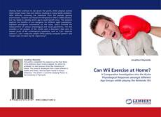 Portada del libro de Can Wii Exercise at Home?