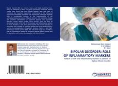 Bookcover of BIPOLAR DISORDER: ROLE OF INFLAMMATORY MARKERS