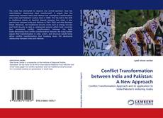 Copertina di Conflict Transformation between India and Pakistan: A New Approach