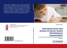 Buchcover von IMPLEMENTATION AND DESIGN OF RESULT-BASED PERFORMANCE MANAGEMENT