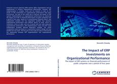 Bookcover of The Impact of ERP Investments on Organizational Performance