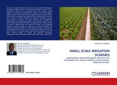 Bookcover of SMALL SCALE IRRIGATION SCHEMES