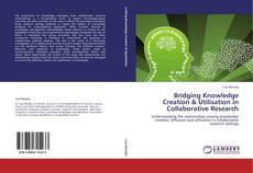 Capa do livro de Bridging Knowledge Creation & Utilisation in Collaborative Research