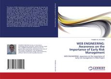 Copertina di WEB ENGINEERING: Awareness on the Importance of Early Risk Management