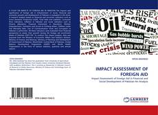 Bookcover of IMPACT ASSESSMENT OF FOREIGN AID