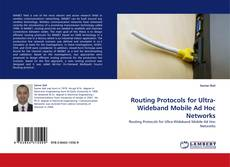 Bookcover of Routing Protocols for Ultra-Wideband Mobile Ad Hoc Networks