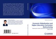 Bookcover of Economic Globalisation and Higher Education Curriculum Restructuring