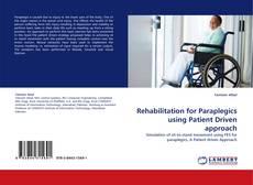 Обложка Rehabilitation for Paraplegics using Patient Driven approach