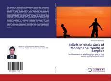 Beliefs in Hindu Gods of Modern Thai Youths in Bangkok的封面