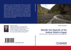Bookcover of Metallic Ore Deposits of the Nubian Shield in Egypt
