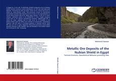 Обложка Metallic Ore Deposits of the Nubian Shield in Egypt