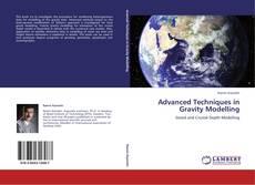 Couverture de Advanced Techniques in Gravity Modelling